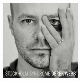 Stockholm Syndrome Derek Webb