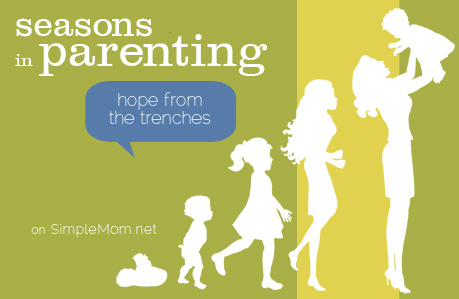 Seasons in parenting ~ hope from the trenches