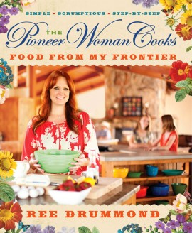 Pioneer Woman's Food From My Frontier cookbook