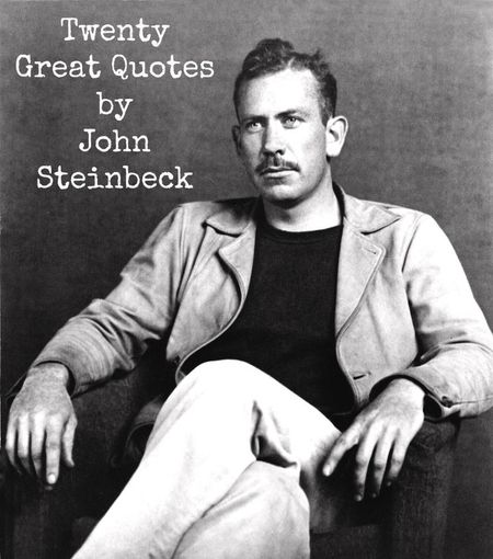 John_Steinbeck_great_quotes