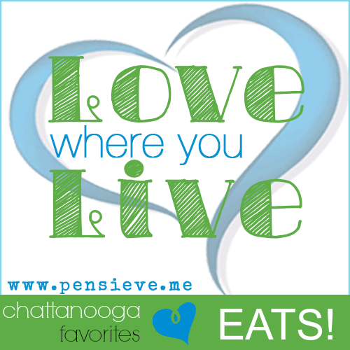 Love Where You Live - Chattanooga's Best Restaurants