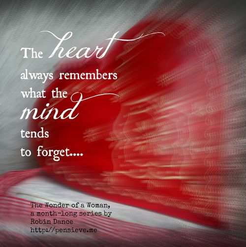 The heart remembers quote by Robin Dance